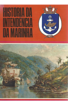 HISTÓRIA DA INTENDÊNCIA NA MARINHA (1500-1800)