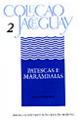 PATESTAS E MARAMBAIAS - Coleção Jaceguay - Vol. 2